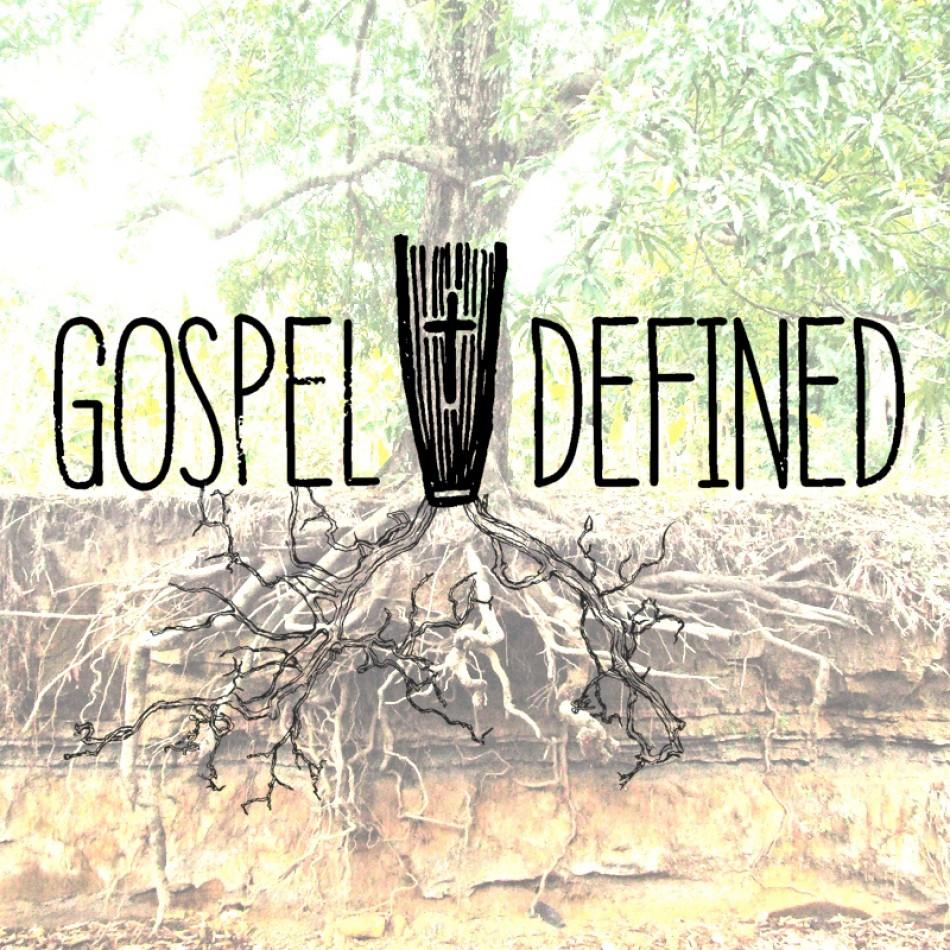 Gospel Defined