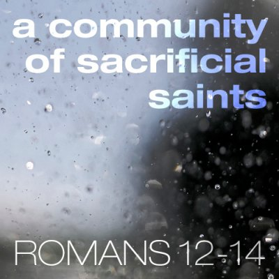 A Community of Sacrificial Saints