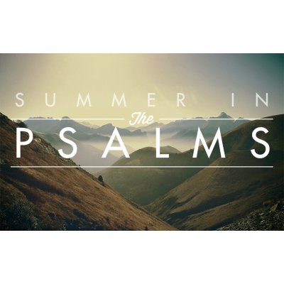 Summer in the Psalms 2015