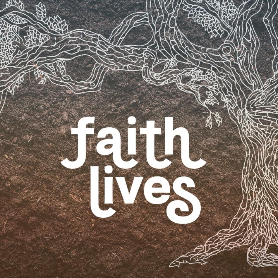 Faith Lives