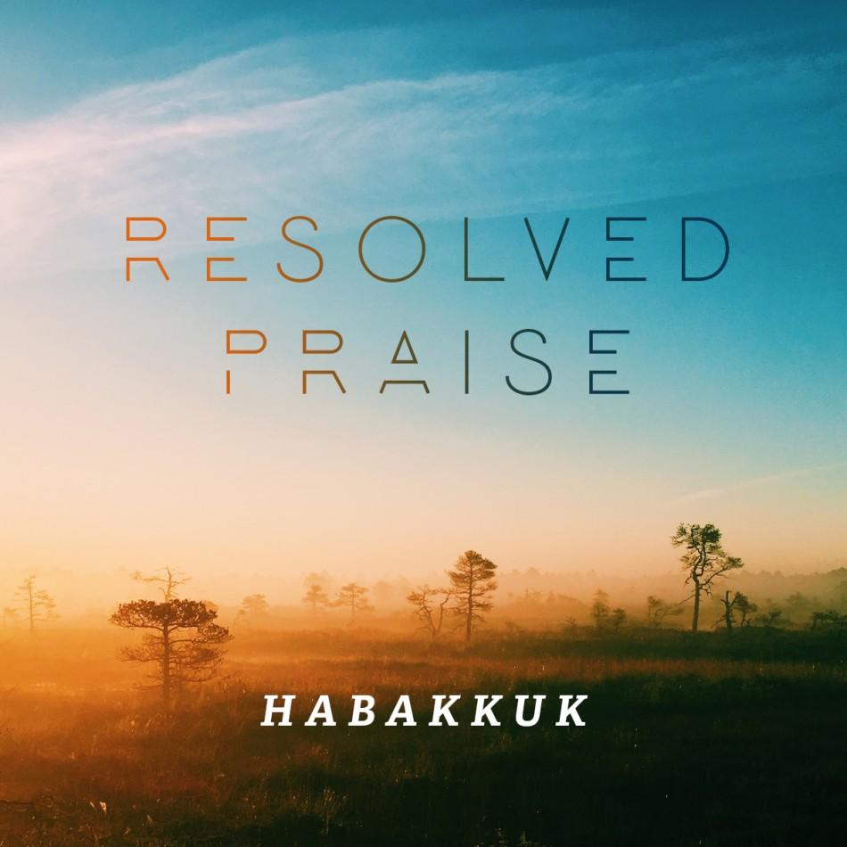 Resolved Praise