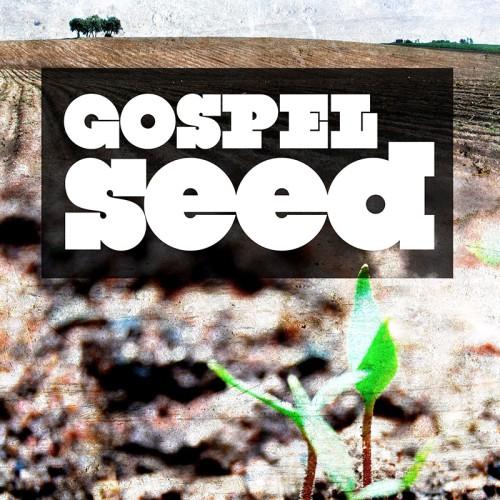 Gospel Seed