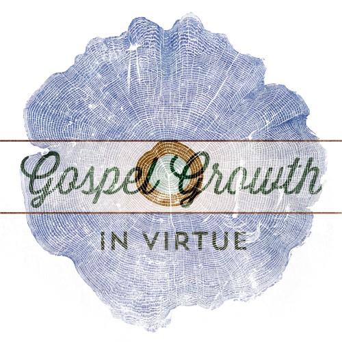 Gospel Growth: In Virtue
