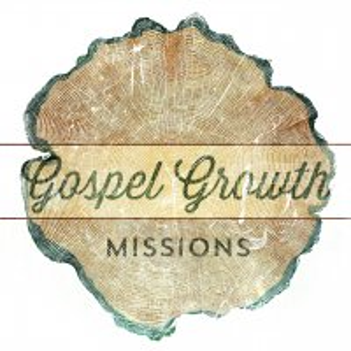 Gospel Growth: Missions