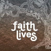 Faith Lives