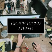Grace-Paced Living